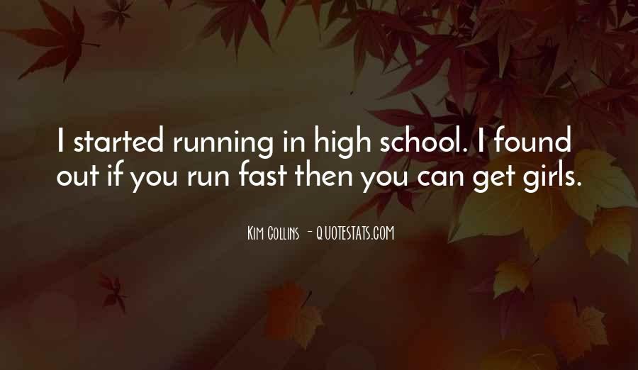Quotes About Being Fast Running #242943