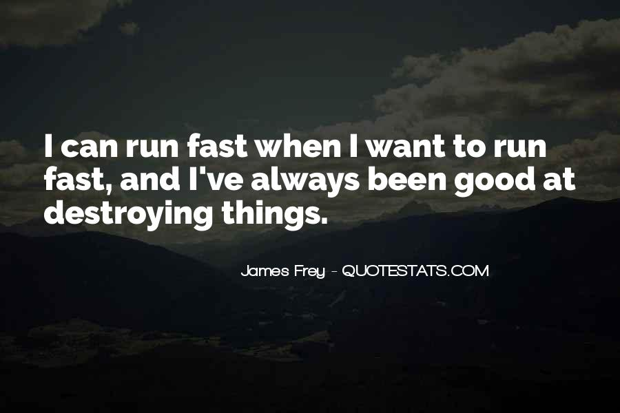 Quotes About Being Fast Running #293329