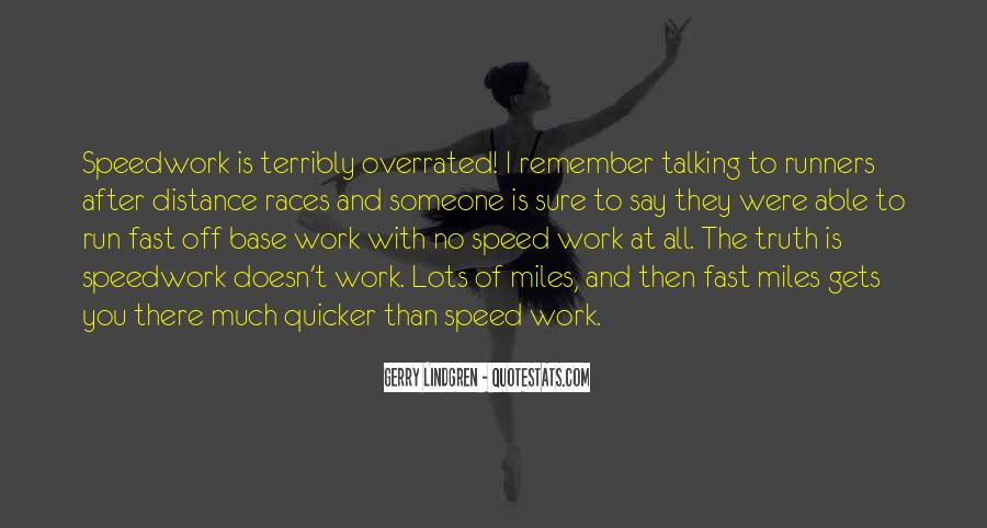 Quotes About Being Fast Running #311648