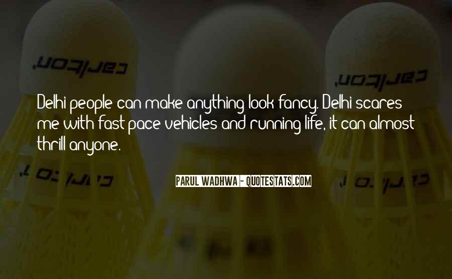 Quotes About Being Fast Running #337385