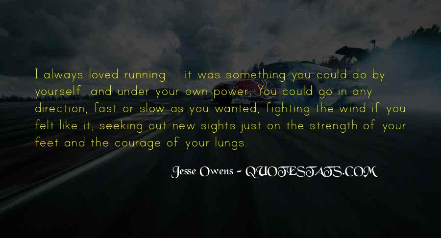 Quotes About Being Fast Running #43044
