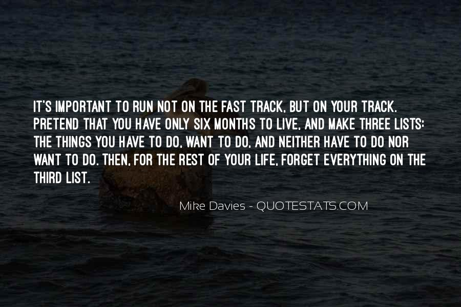 Quotes About Being Fast Running #480209