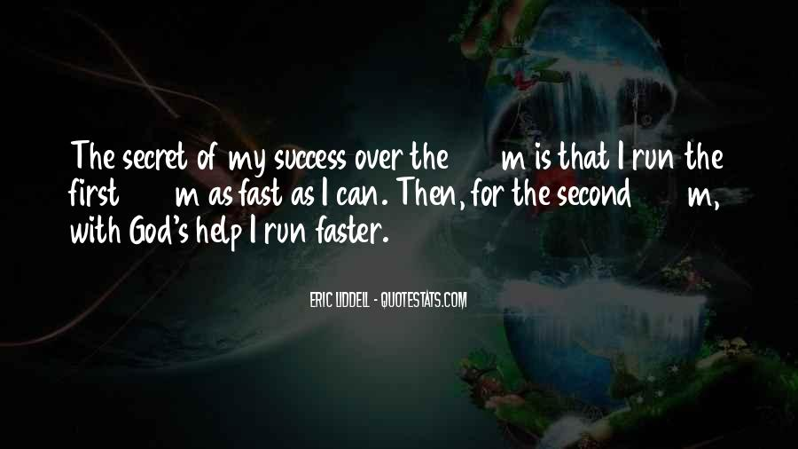 Quotes About Being Fast Running #496629