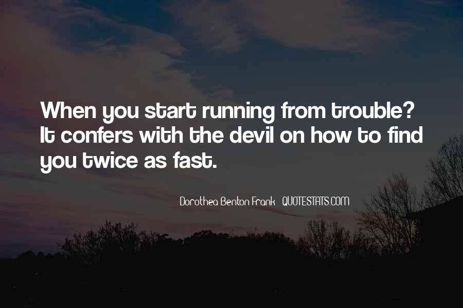 Quotes About Being Fast Running #519441
