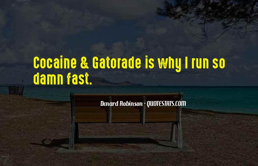 Quotes About Being Fast Running #711162