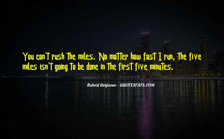 Quotes About Being Fast Running #735692