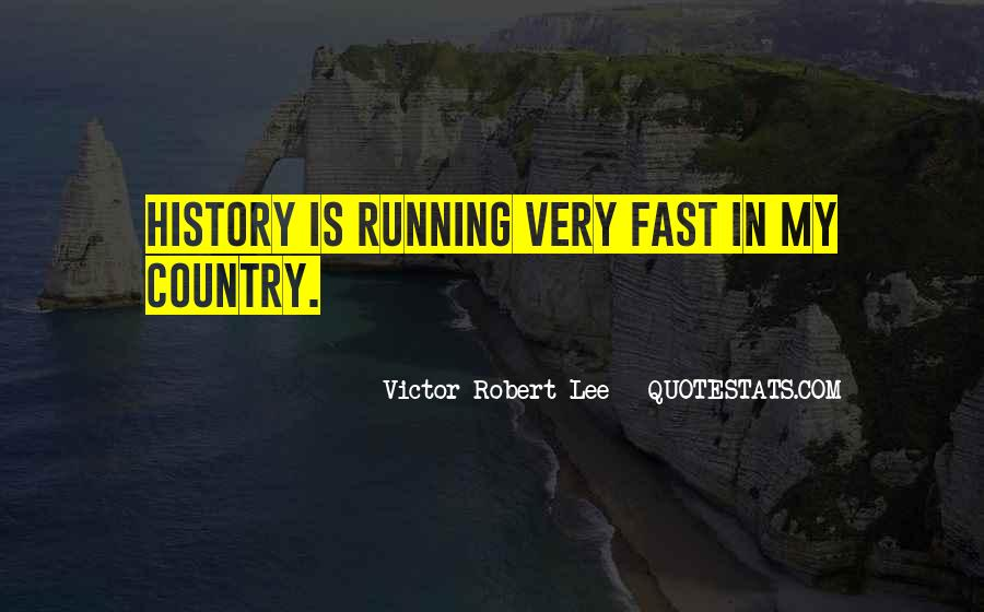 Quotes About Being Fast Running #89260