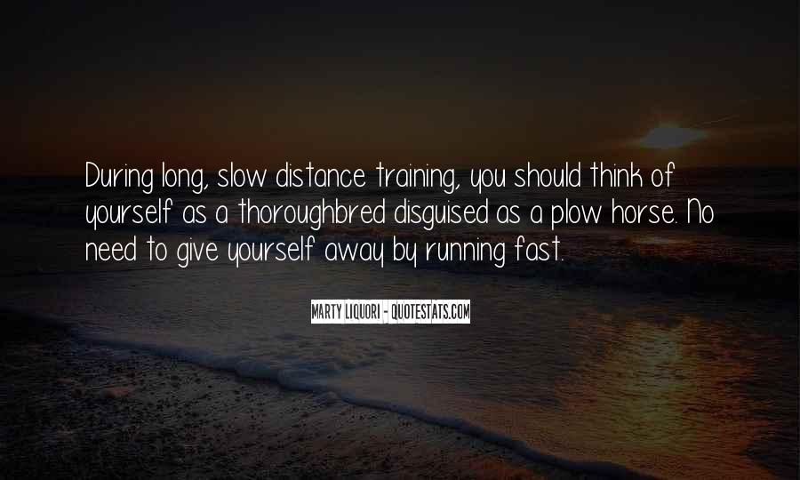 Quotes About Being Fast Running #904721