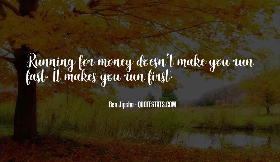 Quotes About Being Fast Running #990175