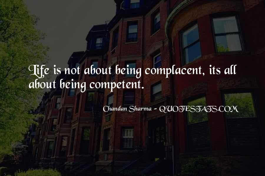 Too Complacent Quotes #372877