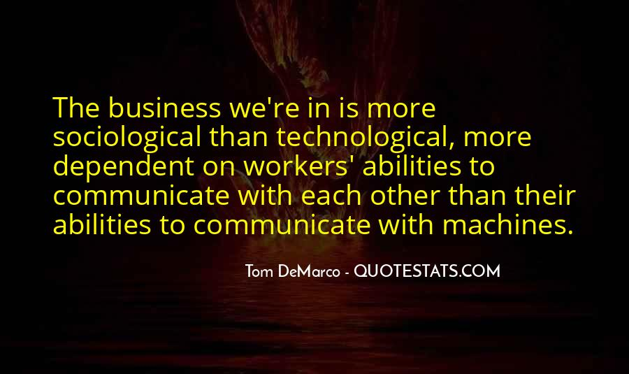 Too Dependent On Technology Quotes #380662