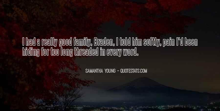 Too Good For Him Quotes #1252077