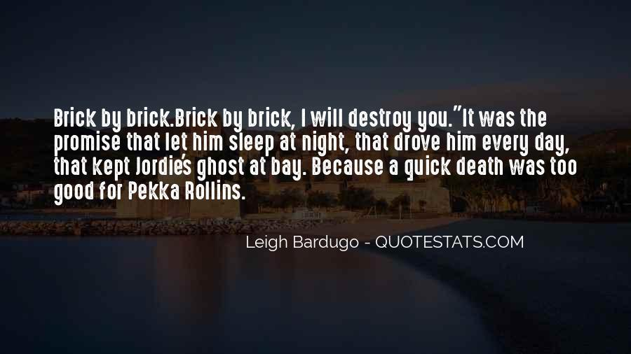 Too Good For Him Quotes #1465493