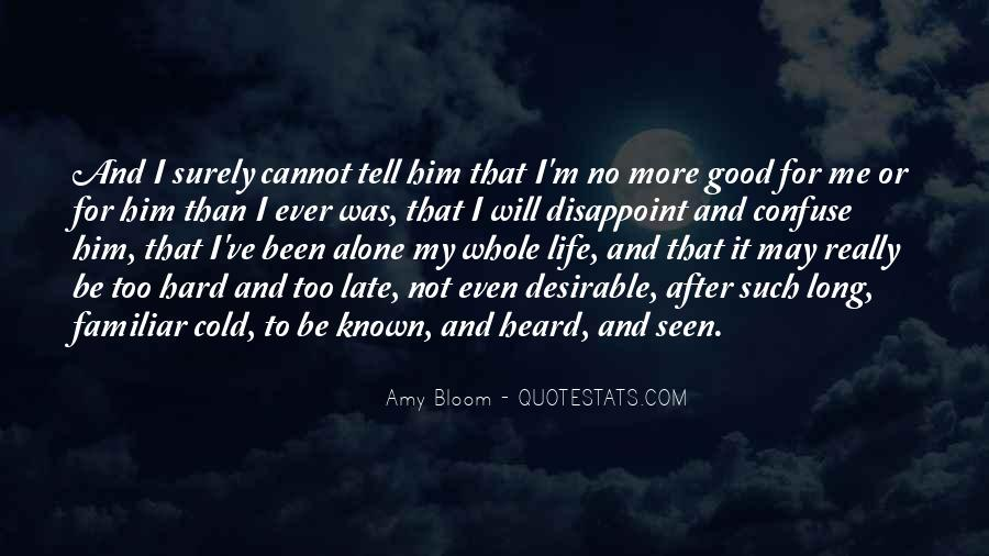 Too Good For Him Quotes #196505