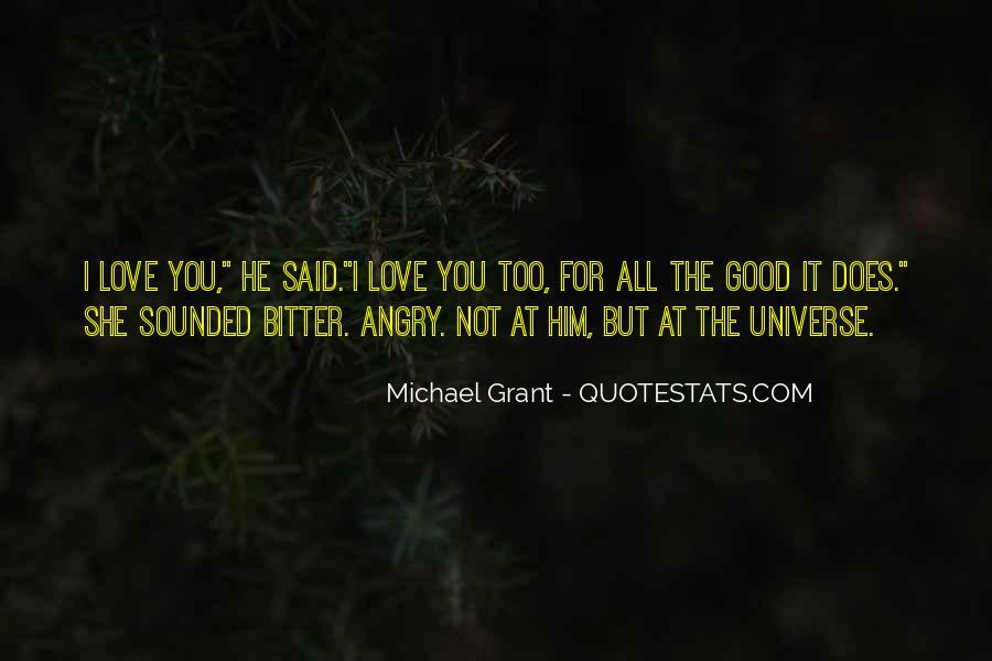 Too Good For Him Quotes #374916