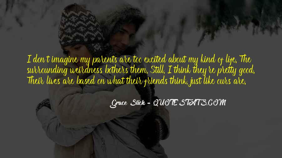 Too Good Friends Quotes #1188374