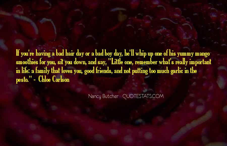 Too Good Friends Quotes #1648040