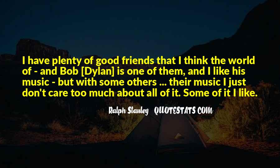 Too Good Friends Quotes #1740982