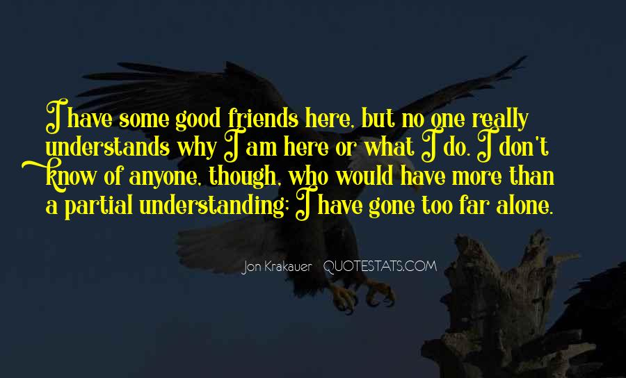 Too Good Friends Quotes #1752170