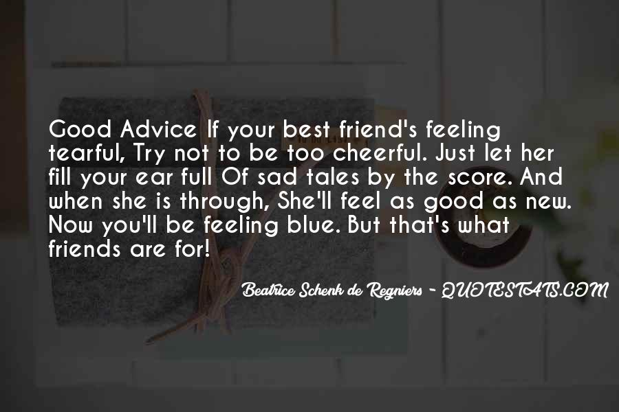 Too Good Friends Quotes #1779539