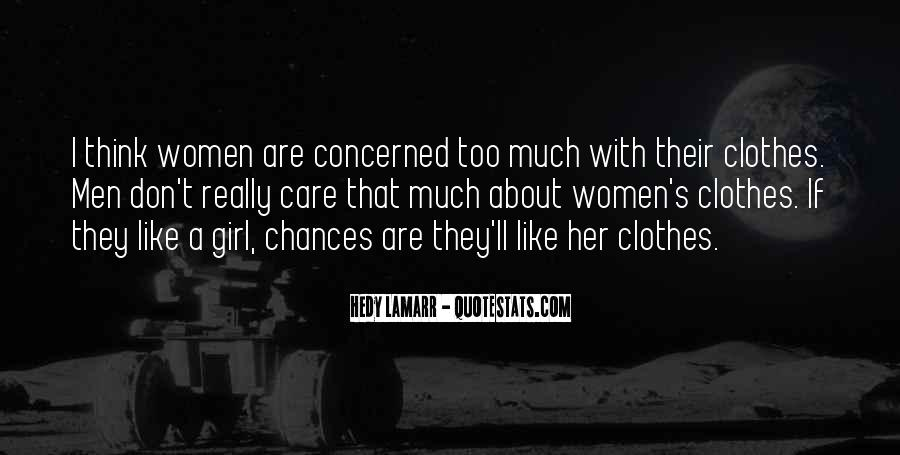 Too Much Clothes Quotes #1378847