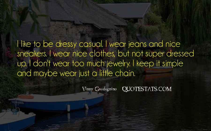 Too Much Clothes Quotes #1702846