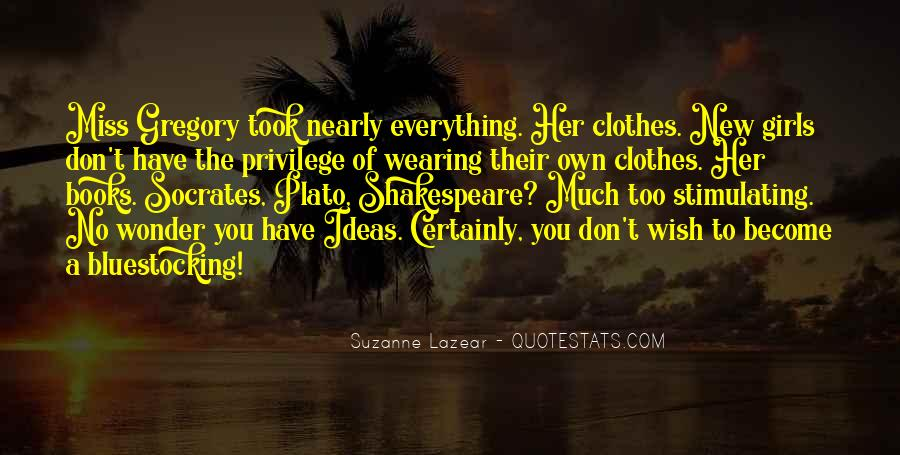Too Much Clothes Quotes #63802