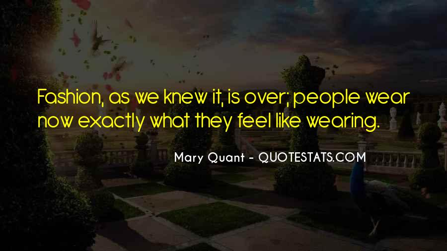 Quotes About Mary Quant #1297021