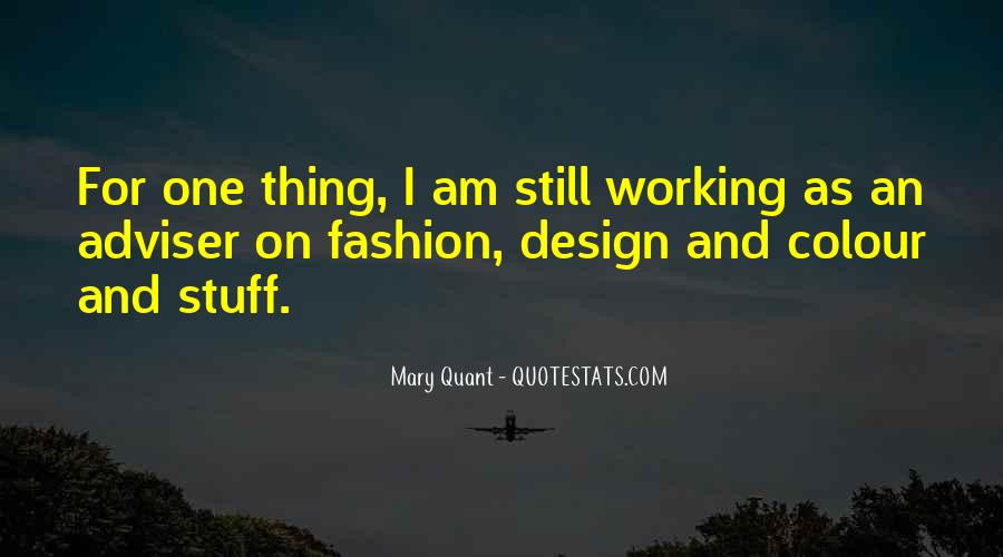 Quotes About Mary Quant #1356167