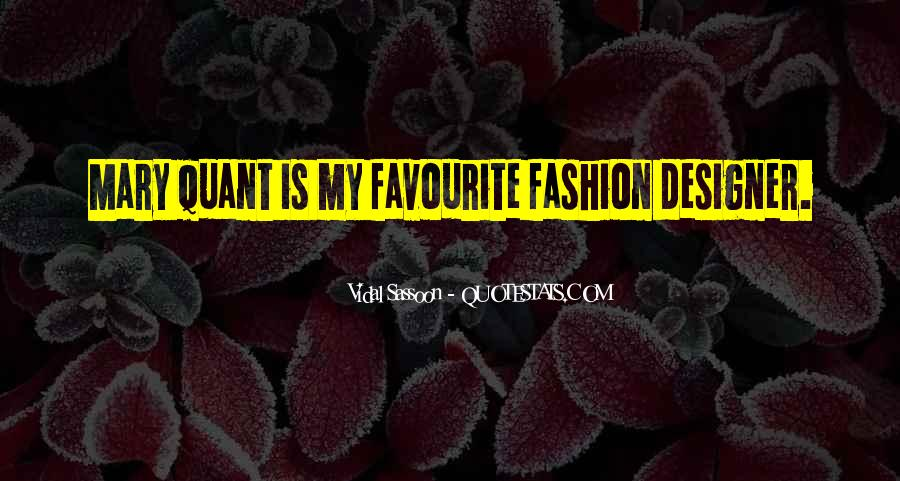 Quotes About Mary Quant #1535103