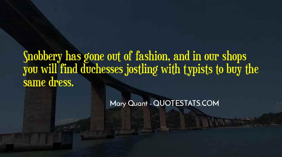 Quotes About Mary Quant #1557739