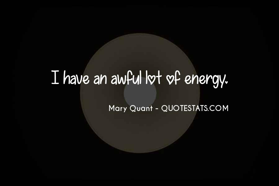 Quotes About Mary Quant #1649208