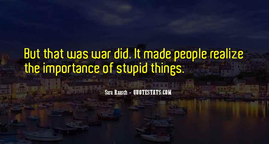 Too Stupid To Realize Quotes #50022