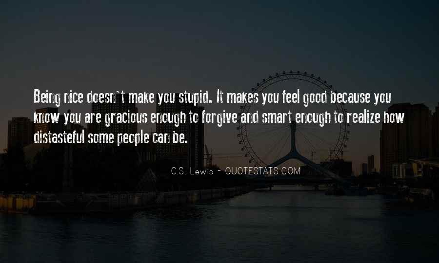 Too Stupid To Realize Quotes #816323