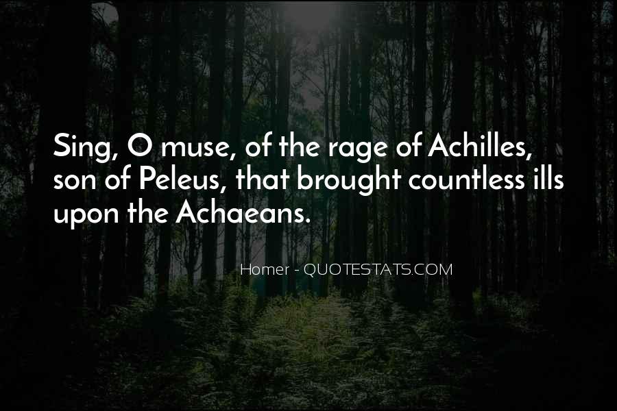 Quotes About Achilles The Iliad #523436