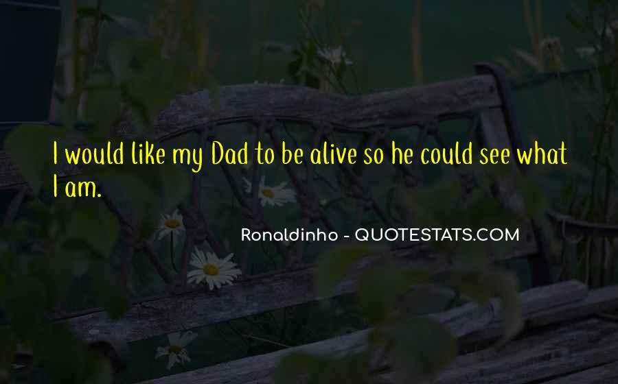 Quotes About Ronaldinho #1009074