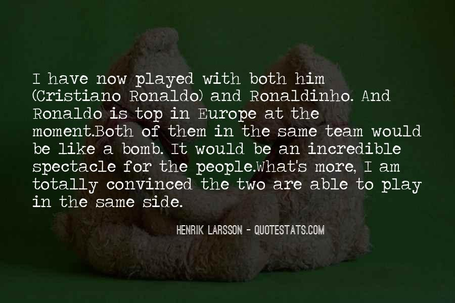 Quotes About Ronaldinho #1167663