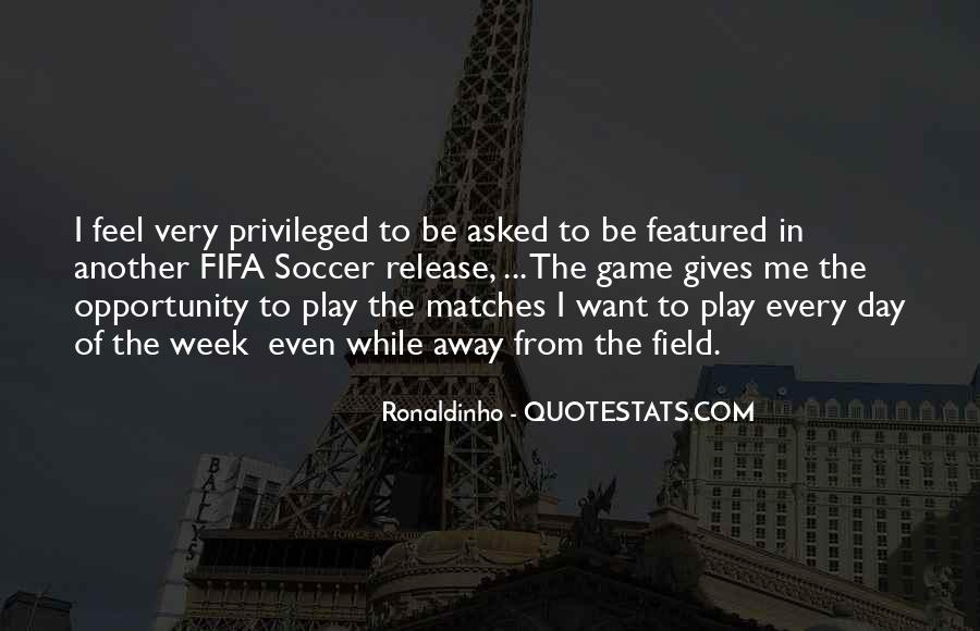 Quotes About Ronaldinho #1256763