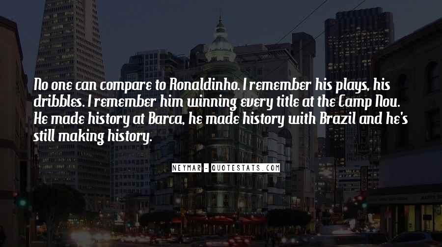 Quotes About Ronaldinho #186663