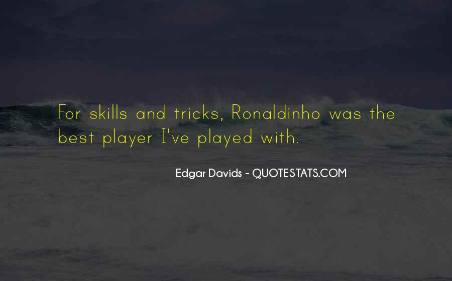 Quotes About Ronaldinho #67732