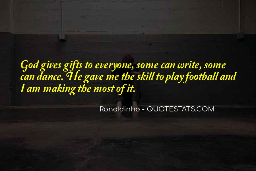 Quotes About Ronaldinho #931950