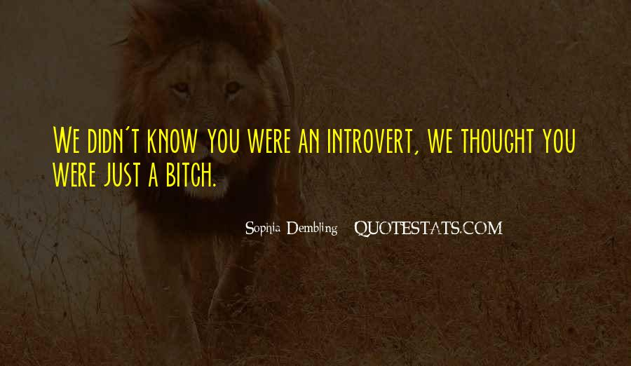 Top 100 Introvert Quotes #70991