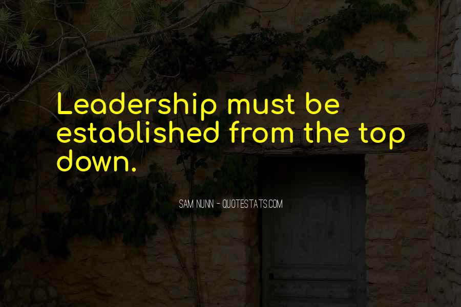 Top Down Leadership Quotes #1099218