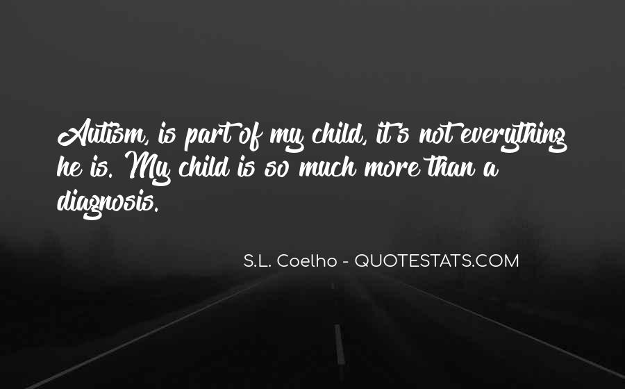 Quotes About Autism Child #1105409