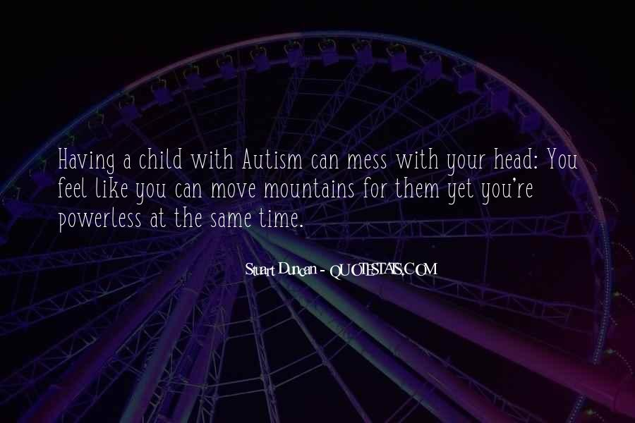 Quotes About Autism Child #586335