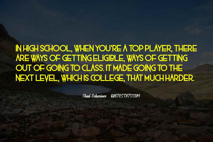 Top In The Class Quotes #1173522