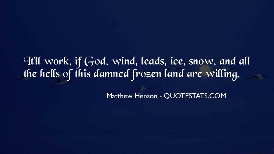 Quotes About Matthew Henson #1552648