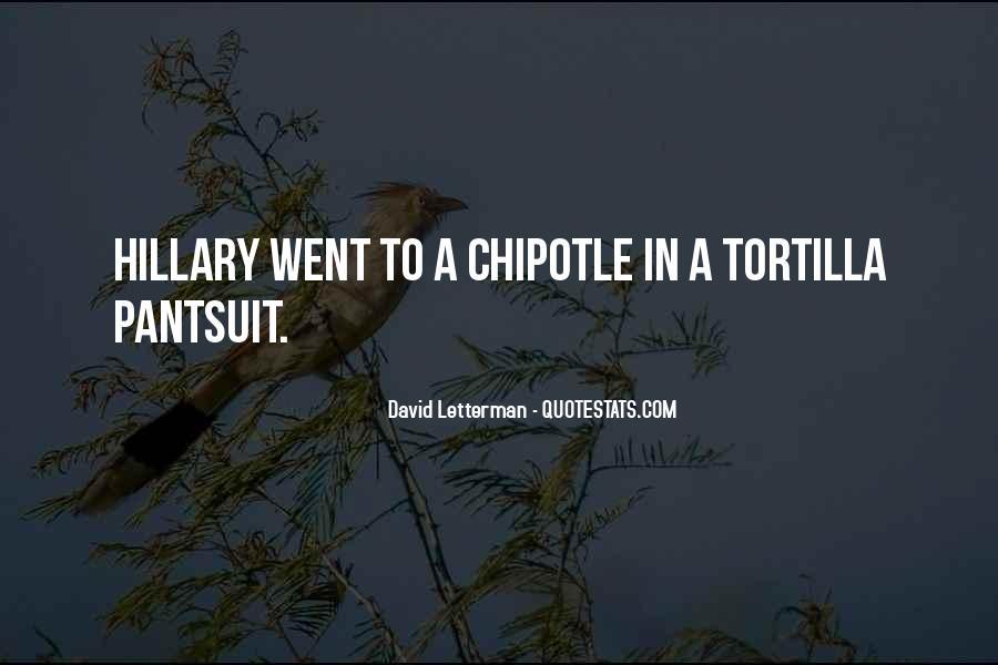 Tortilla Quotes #1669089
