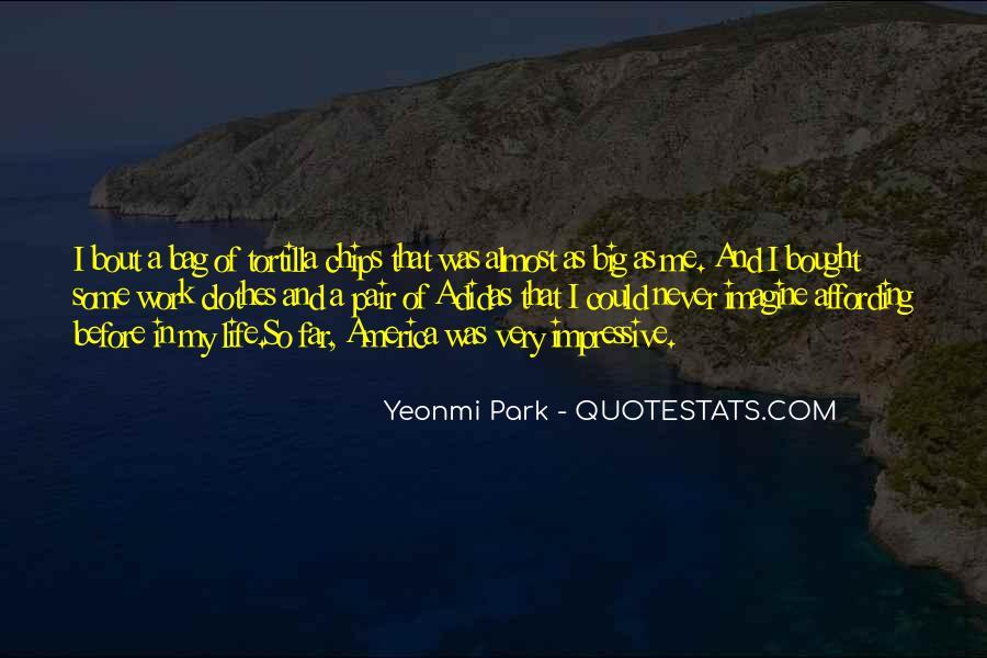 Tortilla Quotes #383582