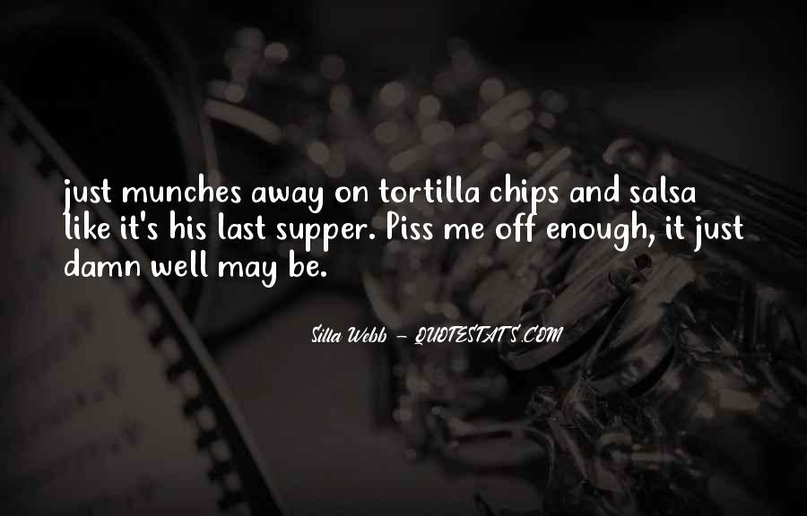 Tortilla Quotes #41663